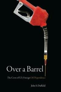 Over_a_Barrel��_The_Costs_of_U��