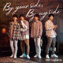 By your side, By my side (特装盤 CD+DVD) Hi Superb