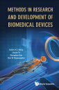 Methods in Research and Development of Biomedical Devices METHODS IN RESEARCH & DEVELOPM