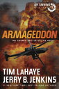 Armageddon: The Cosmic Battle of the Ages ARMAGEDDON (Left Behind)
