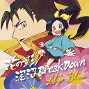 泥沼Break Down/花の影 (TVアニメ「信長の忍び」盤) (CD+DVD) [ Lily's Blow ]