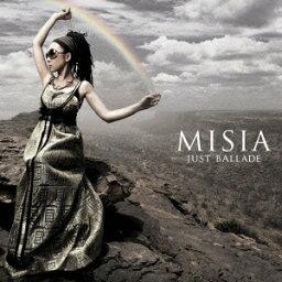 JUST BALLADE [ <strong>MISIA</strong> ]
