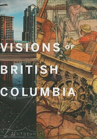 Visions_of_British_Columbia��_A