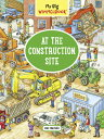 My Big Wimmelbook: At the Construction Site MY BIG WIMMELBOOK AT THE CONST (My Big Wimmelbooks) Max Walther