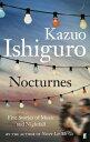 NOCTURNES(A) [ KAZUO ISHIGURO ]