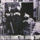 楽天楽天ブックス【輸入盤】Our Favourite Shop - Remaster [ Style Council ]