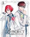 B-PROJECT 鼓動*アンビシャス 3【Blu-ray】 [ 金元寿子 ]