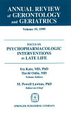 Annual Review of Gerontology and Geriatrics, Volume 19, 1999: Focus on Psychopharmacologic Intervent [ M. Powell Lawton ]