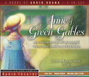 Anne of Green Gables ANNE OF GREEN GABLES ADAPTED D (Radio Theatre) [ Lucy M. Montgomery ]