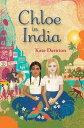 書, 雜誌, 漫畫 - Chloe in India CHLOE IN INDIA [ Kate Darnton ]