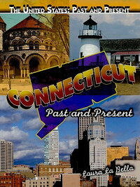Connecticut��_Past_and_Present