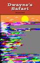 Dwayne's Safari DWAYNES SAFARI (Rosen Real Readers: Stem and Steam Collection) [ Branca Tani ]