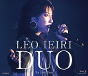 DUO ~7th Live Tour~【Blu-ray】 [ 家入レオ ]
