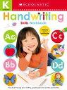 Handwriting Kindergarten Workbook: Scholastic Early Learners (Skills Workbook) HANDWRITING KINDERGARTEN WORKB б╩Scholastic Early Learnersб╦ [ Scholastic ]