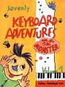 【輸入楽譜】ちいさな怪獣と学ぶ70のキーボード・アドヴェンチャー 第1巻