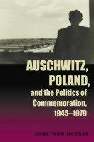 Auschwitz_Poland_��_Politics_of