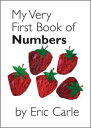 MY VERY FIRST BOOK OF NUMBERS(BB) [ ERIC CARLE ]