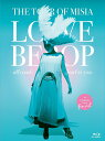 THE TOUR OF MISIA LOVE BEBOP all roads lead to you in YOKOHAMA ARENA Final【Blu-ray】 [ MISIA ]