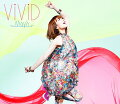 TVアニメーション「ブラッドラッド」オープニングテーマ::ViViD(限定盤 CD+DVD)