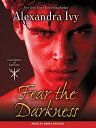 Fear the Darkness FEAR THE DARKNESS 9D (Guardians of Eternity)