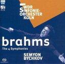 交響曲 - 【輸入盤】交響曲全集 ビシュコフ/WDR交響楽団(3SACD) [ ブラームス(1833-1897) ]