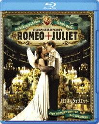 ロミオ&ジュリエット【Blu-ray】 [ <strong>レオナルド・ディカプリオ</strong> ]