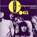 THE BEST OF - NOTHING BUT TROUBLE 1966-68 Q65