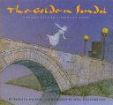 The Golden Sandal: A Middle Eastern Cinderella Story GOLDEN SANDAL [ Rebecca Hickox ]