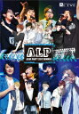 A.L.P -ALIVE PARTY 2017 SUMMER-【Blu-ray】 [ (趣味/教養) ]