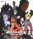 ROAD TO NINJA -NARUTO THE MOVIE-【Blu-ray】 [ 竹内順子 ]