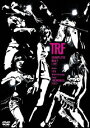 COMPLETE BEST LIVE from 15th Anniversary Tour -MEMORIES- 2007 [ TRF ]