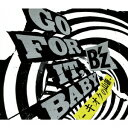 【送料無料】GO FOR IT, BABY -キオクの山脈ー(初回限定 CD+DVD)