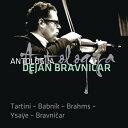 器樂曲 - 【輸入盤】Dejan Bravnicar: Tartini, Babnik, Brahms, Ysaye, M.bravnicar [ ヴァイオリン作品集 ]