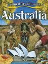 Cultural Traditions in Australia CULTURAL TRADITIONS IN AUSTRAL ��Cultural Traditions in My World�� [ Molly Aloian ]