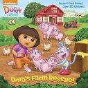 Dora's Farm Rescue! [With Poster] [ Random House ]