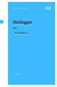 Heidegger_for_Architects