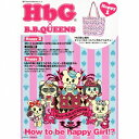 楽天楽天ブックスHow to be happy Girl!?(CD+HbGバッグ) [ HbG × B.B.QUEENS ]