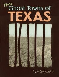 More_Ghost_Towns_of_Texas