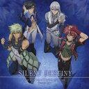 TVアニメーション『ネオ アンジェリーク Abyss -Second Age-』オープニング主題歌::SILENT DESTINY [ オーブハンター4 ]