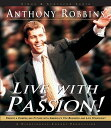 Live with Passion!: Stategies for Creating a Compelling Future [ Tony Robbins ]