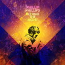 【輸入盤】Behind The Light [ Phillip Phillips ]