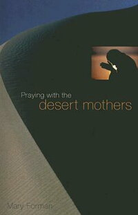 Praying_with_the_Desert_Mother