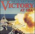 【輸入盤】Victory At The Sea: United States Navy Band [ *brass&wind Ensemble* Classical ]