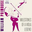 Other - 【輸入盤】Milestones of a Viola Legend〜ウィリアム・プリムローズ名演集(10CD) [ Viola Classical ]