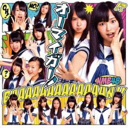 オーマイガー!(Type-A CD+DVD) [ <strong>NMB48</strong> ]