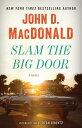 書, 雜誌, 漫畫 - Slam the Big Door [ John D. MacDonald ]
