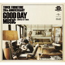 TRUCK FURNITURE 20th Anniversary GOOD DAY MUSIC [ (V.A.) ]