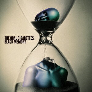 BLACK MEMORY (初回限定盤 CD+DVD) [ THE ORAL CIGARETTES ]