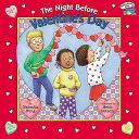 The Night Before Valentine's Day NIGHT BEFORE VALENTINES DAY BO ��Reading Railroad Books�� [ Natasha Wing ]