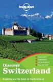 Lonely Planet Discover Switzerland [ Ryan Ver Berkmoes ]